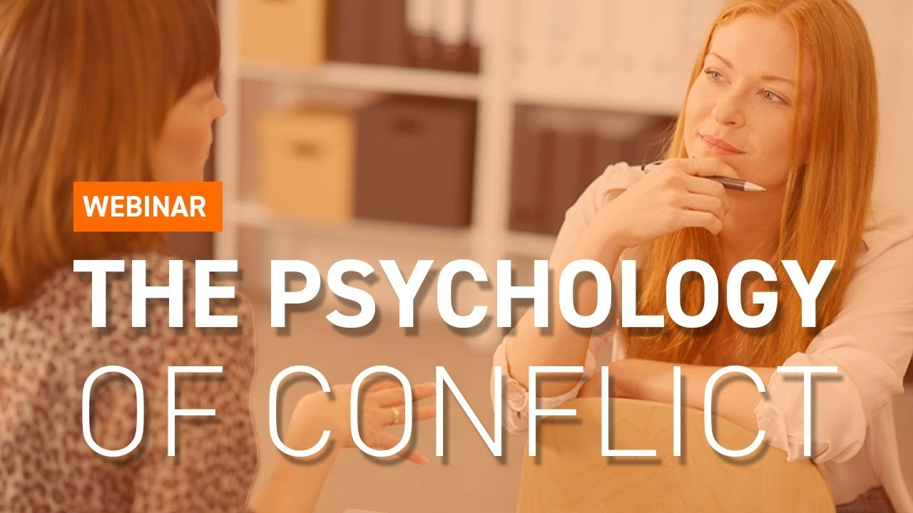 Webinar: The Psychology Of Conflict